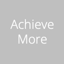 Achieve more goal
